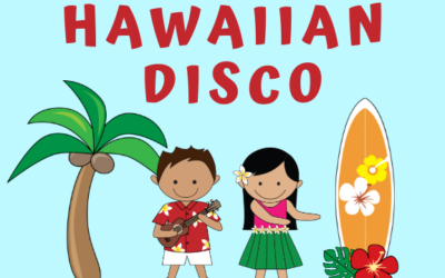 Hawaiian Disco – Due Monday, 18 March 2019 before 4pm